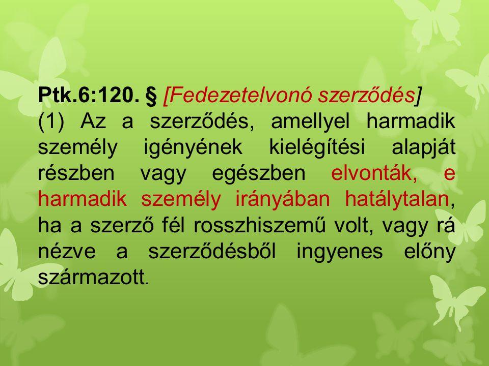 Ptk.6:120. § [Fedezetelvonó szerződés]